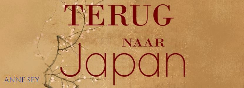 Boek: Terug naar Japan (Anne Sey)